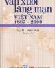 Ebook Văn xuôi lãng mạn Việt Nam 1887 – 2000 tập 2 quyển 4