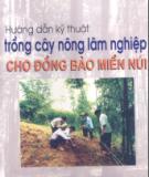 Hướng dẫn kỹ thuật trồng cây nông lâm  nghiệp cho đồng bào miền núi