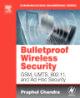 Bulletproof Wireless Security