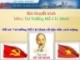 """Bài thuyết trình """"Tư tưởng Hồ Chí Minh về đạo đức cách mạng"""""""