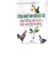 Công nghệ sinh học đối với cây trồng vật nuôi và bảo vệ môi trường