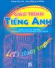 Giáo trình Tiếng Anh - Let's study English: Phần 1 - Đỗ Tấn Minh (chủ biên)