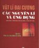 Ebook Vật lý đại cương các nguyên lý ứng dụng (Tập 2) - Trần Ngọc Hợi (chủ biên), Phạm Văn Thiều