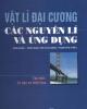 Ebook Vật lý đại cương các nguyên lý ứng dụng (Tập 1) - Trần Ngọc Hợi (chủ biên), Phạm Văn Thiều