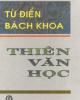 Ebook Từ điển bách khoa Thiên văn học - NXB Khoa học Kỹ thuật