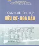 Ebook Công nghệ tổng hợp Hữu cơ - Hóa dầu