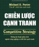 Ebook Chiến lược cạnh tranh: Những chiến lược phân tích ngành công nghiệp và đối thủ cạnh tranh - NXB Trẻ