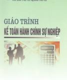 Giáo trình Kế toán hành chính sự nghiệp - PGS.TS. Nghiêm Văn Lợi