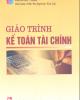 Giáo trình Kế toán tài chính - PGS.TS. Nghiêm Văn Lợi