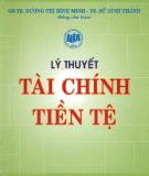 Giáo trình Lý thuyết tài chính tiền tệ - GS.TS. Dương Thị Bình Minh, TS. Sử Đình Thành (đồng chủ biên)