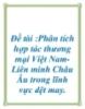 Đề tài :Phân tích hợp tác thương mại Việt Nam-  Liên minh Châu Âu trong lĩnh vực dệt may.