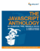 The JavaScript Anthology 101 Essential Tips, Tricks & Hacks