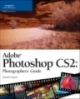 Adobe Photoshop CS2 Photographer's Guide