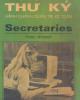 Ebook Nghiệp vụ thư ký hành chính quản trị, kế toán - Secretaries - Vivien Worsdall