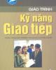 Giáo trình Kỹ năng giao tiếp - ThS. Chu Văn Đức (chủ biên)