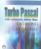 Turbo Pascal với chương trình gió động và động đất