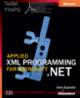 Part I Applied xml programming for ms .Net