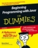 Beginning Programming with Java™ For Dummies®, 2nd Edition