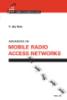 Advances in mobile radio access networks