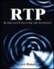 RTP audio and video for the internet
