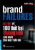 Sự thật về 100 thất bại thương hiệu lớn nhất của mọi thời đại