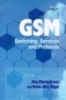 GSM Switching, Services and Protocols