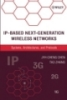 IP-Based Next-Generation Wireless Networks Systems, Architectures, and Protocols