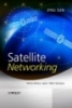 Satellite Networking Principles and Protocols