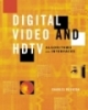 Digital Video and HDTV Algorithms and Interfaces