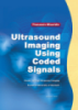 Ultrasound Imaging Using Coded Signals