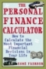 The personal finance calculator how to calculate the most important financial decision in your life
