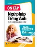 Ôn tập ngữ pháp tiếng Anh - Dành cho học sinh tiểu học