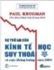 Sự trở lại của kinh tế học suy thoái và cuộc khủng hoảng năm 2008