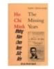 Hồ Chí Minh- Những năm chưa được biết đến