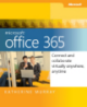 Microsoft Office 365 Connect and Collaborate Virtually Anywhere, Anytime