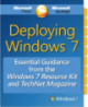 Deploying windows 7 Essential Guidance from the windows 7 Resource kit and technet magazine