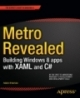 Metro Revealed Building Windows 8 Apps with XAML and C#