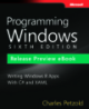 Programming Windows - SIXTH EDITION Writing Windows 8 Apps With C# and XAML