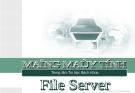 Mạng máy tính_File Server