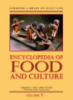 Encyclopedia of Food and Culture - Volume 1