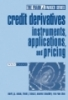 Credit Derivatives: Instruments, Applications, and Pricing