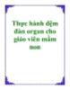 Thực hành đệm đàn organ cho giáo viên mầm non - Th.S Nguyễn Bách