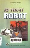 Kỹ thuật Robot: Giáo trình dùng cho sinh viên khối kỹ thuật