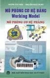 Mô phỏng cơ hệ bằng Working Model : Mô phỏng cơ hệ phẳng