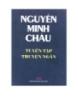 Tuyển tập truyện ngắn Nguyễn Minh Châu