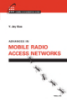 Advances in Mobile Radio Access Networks