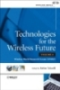 TECHNOLOGIES FOR THE WIRELESS FUTURE
