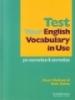 Test your english vocabulary in use - pre-intermedia & intermedia
