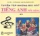 Tuyển tập những bài hát tiếng Anh nổi tiếng có lời Việt tham khảo (tập 2)