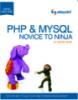 PHP & MYSQL: NOVICE TO NINJA 5th edition